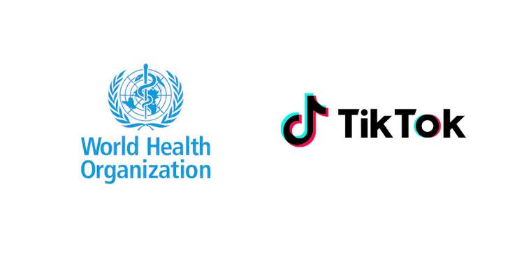 World Health Organization Partners With TikTok on Corona Virus Information Program - Social Singam