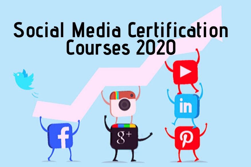 Learn These Social Media Certification Courses Online In 2021