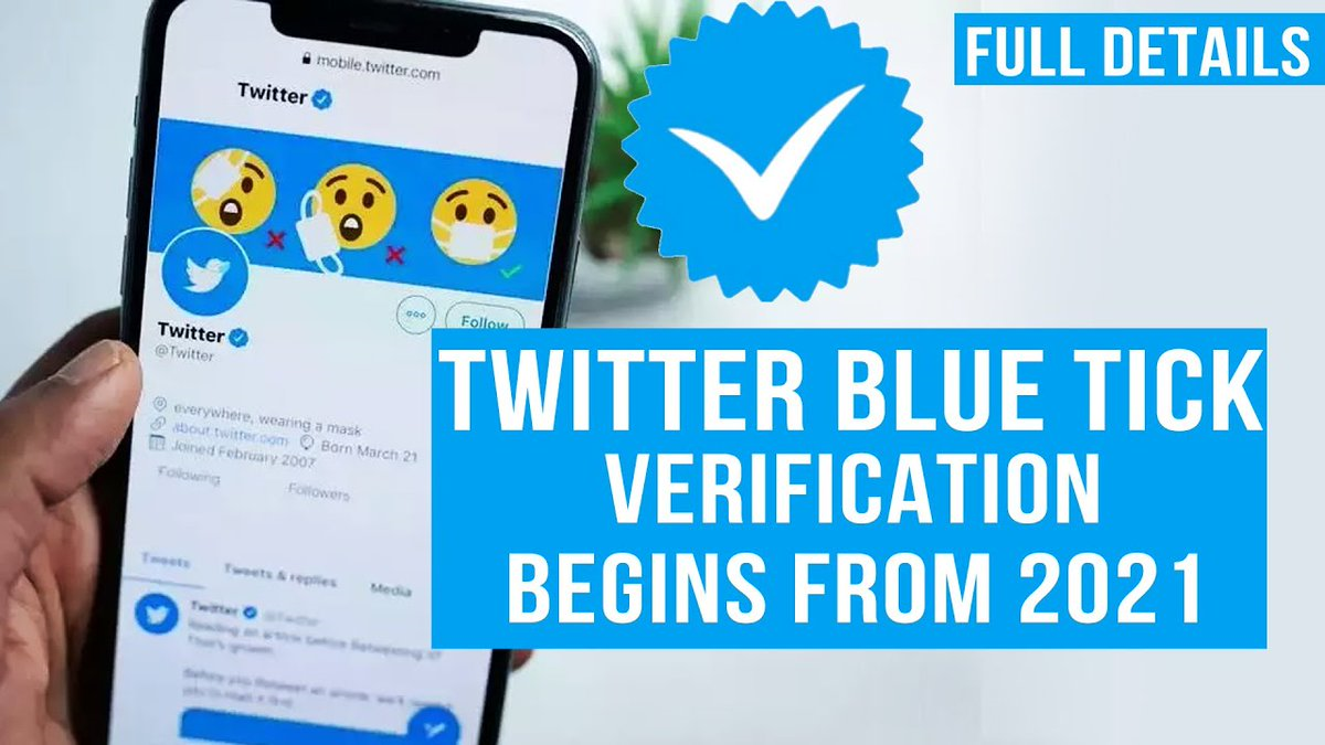 Twitter Account Verification Process Will Resume in Early 2021