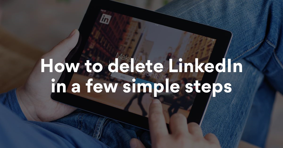 How to Delete LinkedIn Account Permanently