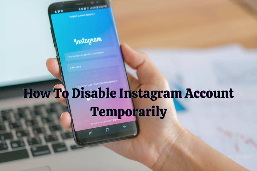 Step By Step Guide To Disable Instagram Account Temporarily