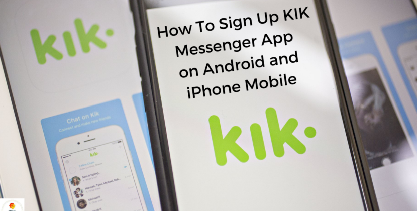 How To Signup Kik Messenger App on iPhone and Android Phone